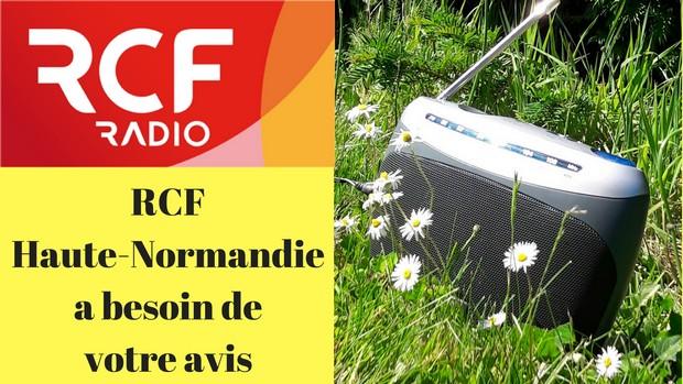 RCF Haute-Normandiea besoin devotre avis