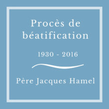 Béatification P. Hamel