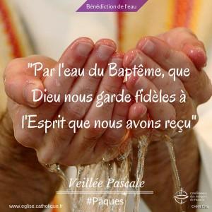 Veillée pascale bénédiction de l'eau et baptème